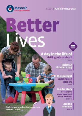 Masonic Charitable Foundation Better Lives Issue 5
