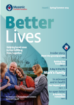 Masonic Charitable Foundation Better Lives Issue 6