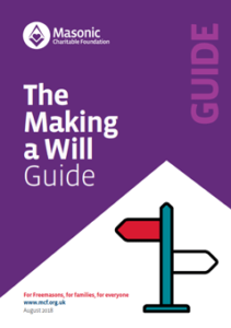 Masonic Charitable Foundation - The Making a Will Guide